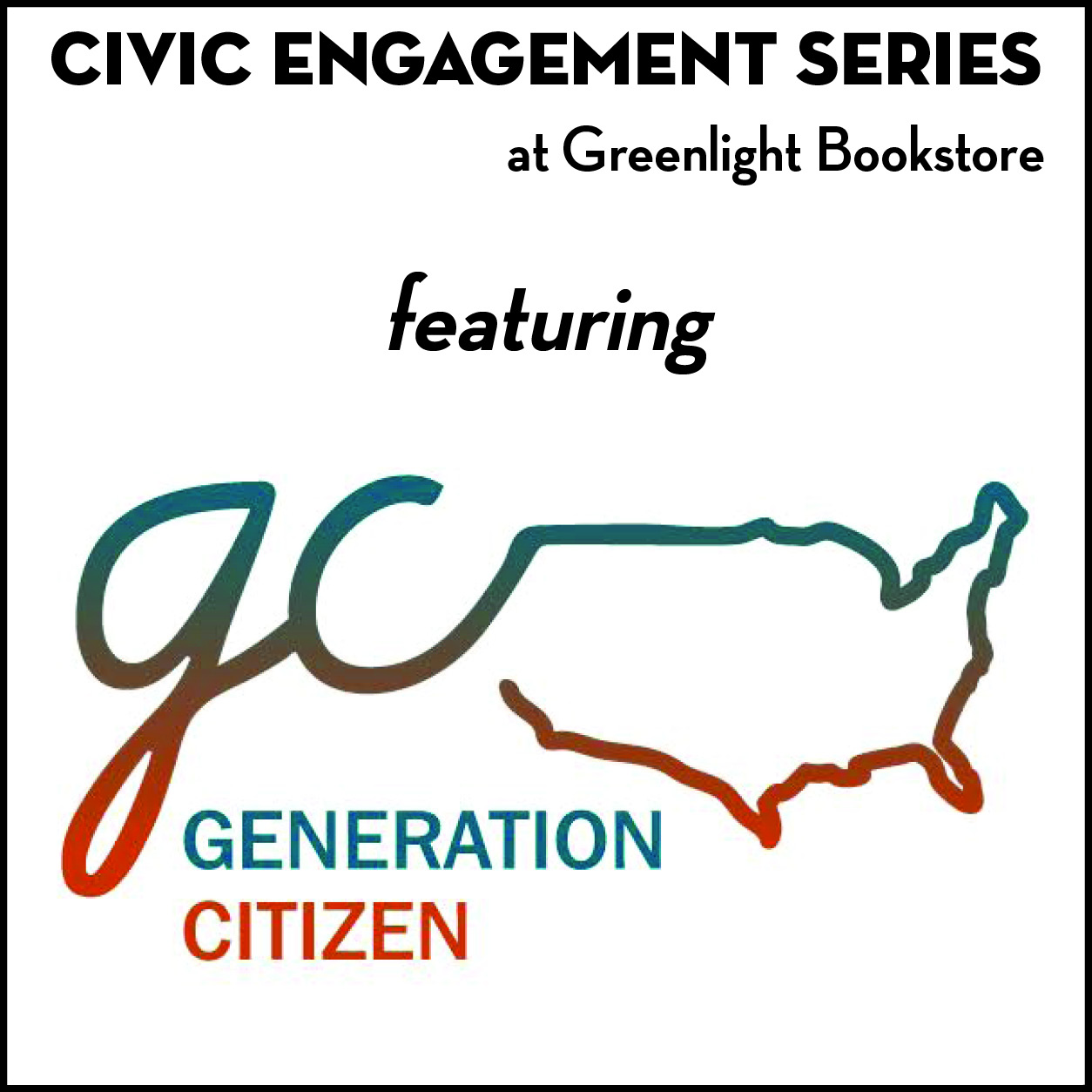 Civic Engagement Series featuring Generation Citizen